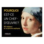 Livre Pourquoi est-ce un chef-d'oeuvre ? 80 tableaux et sculptures expliqués