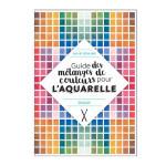 Livre Guide des mélanges de couleurs pour l'aquarelle