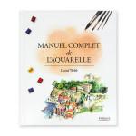 Livre Manuel complet de l'aquarelle